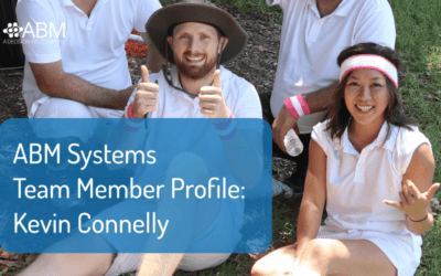 ABM Systems Team Member Profile: Kevin Connelly
