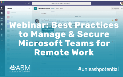 Webinar Recording: Best Practices to Manage and Secure Microsoft Teams for Remote Work