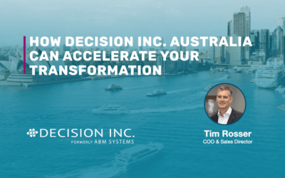How Decision Inc. Australia can accelerate your transformation