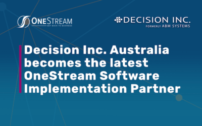 Decision Inc. Australia Becomes the Latest OneStream Software Implementation Partner