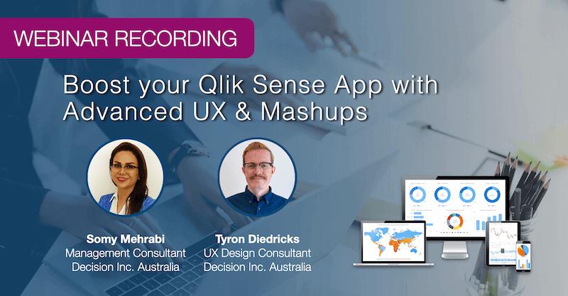 Webinar Recording: Boost Your Qlik Sense App with Advanced UX & Mashups