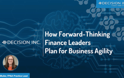 Webinar Recording: How Forward-Thinking Finance Leaders Plan for Business Agility