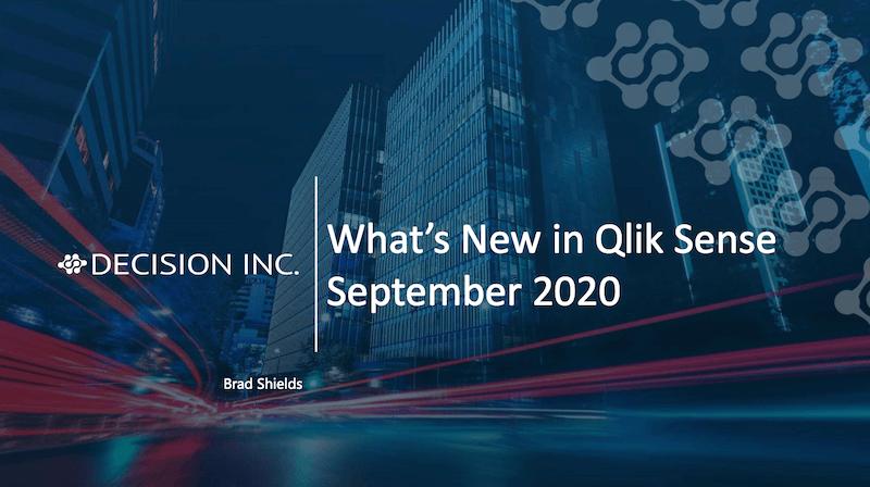Webinar Recording: What's New in Qlik Sense September 2020 Release