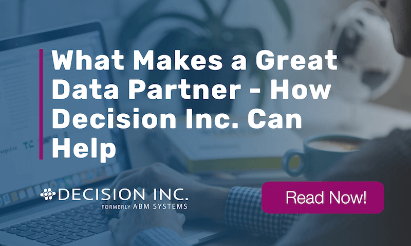What Makes a Great Data Partner – How Decision Inc. Australia Can Help