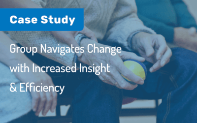 Case Study: Group Navigates Change with Increased Insight & Efficiency