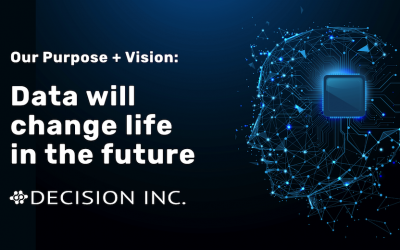 Our Purpose and Vision: Data will change life in the future