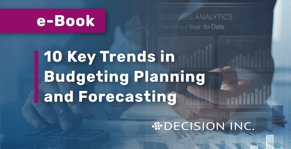 10 Key Trends in Budgeting Planning and Forecasting